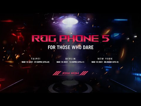 ROG Phone 5 Launch Event   For Those Who Dare